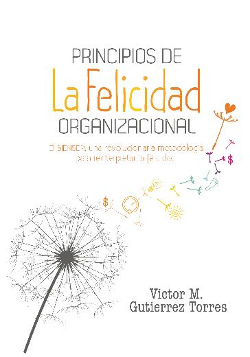 Principios de la Felicidad Organizacional - bienestar y bienser
